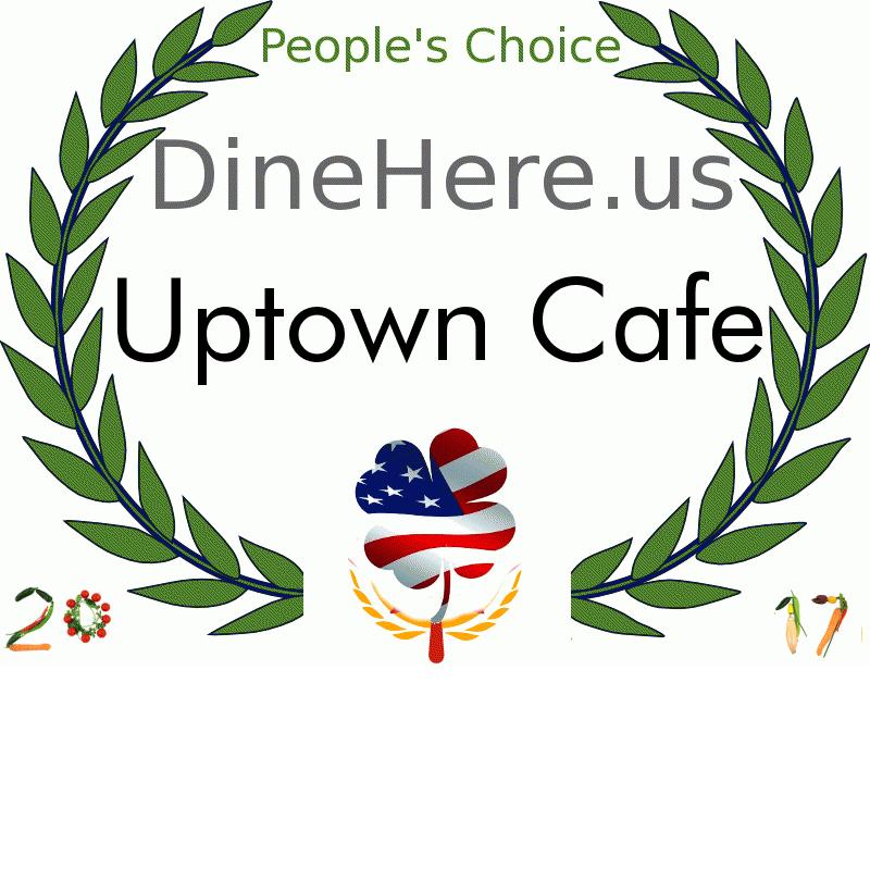 Uptown Cafe DineHere.us 2017 Award Winner